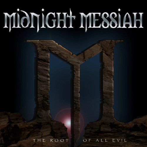 Midnight Messiah - Root of All Evil