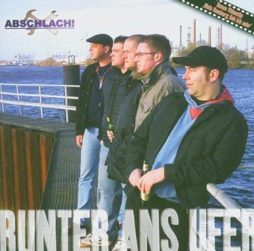 Runter Ans Ufer [German Import] by Abschlach