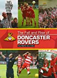 Tony Bluff The Fall and Rise of Doncaster Rovers