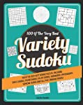 Variety Sudoku: 100 of the Very Best...