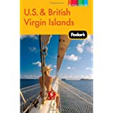 Fodor's U.S. & British Virgin Islands, 22nd Edition (Full-color Travel Guide) ~ Fodor's