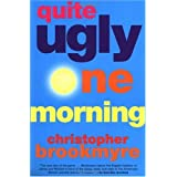 Quite Ugly One Morning [Paperback]