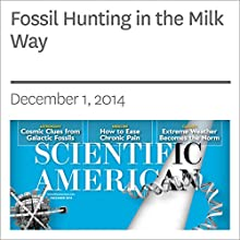 Fossil Hunting in the Milky Way (       UNABRIDGED) by Kathryn V. Johnston Narrated by Mark Moran