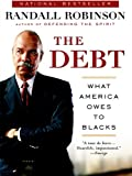 The Debt: What America Owes to Blacks