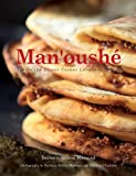 Man'oushe: Inside the Street Corner Lebanese Bakery