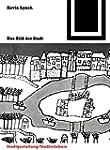 Bauwelt Fundamente, Bd.16, Das Bild d...