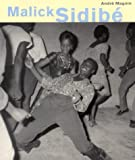 img - for Malick Sidibe by Andre Magnin (1999-01-01) book / textbook / text book