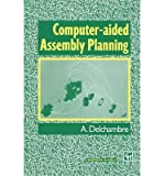 img - for [(Computer-aided Assembly Planning )] [Author: Alain Delchambre] [Sep-2012] book / textbook / text book