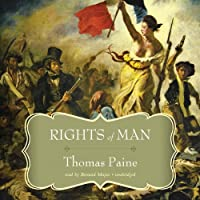 Rights of Man (       UNABRIDGED) by Thomas Paine Narrated by Bernard Mayes
