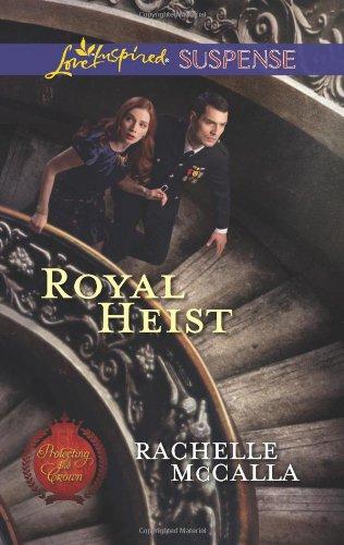 Image of Royal Heist (Love Inspired Suspense)