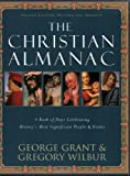 img - for The Christian Almanac: A Book of Days Celebrating History's Most Significant People & Events book / textbook / text book