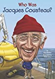 img - for Who Was Jacques Cousteau? book / textbook / text book