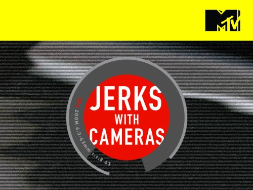 Jerks with Cameras Season 1