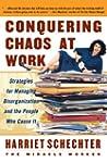 Conquering Chaos at Work: Strategies...