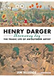 img - for Henry Darger, Throwaway Boy: The Tragic Life of an Outsider Artist book / textbook / text book