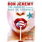 Ron Jeremy: The Hardest (Working) Man in Showbizby Eric Spitznagel