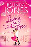 Belinda Jones Living la Vida Loca