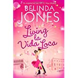 Living la Vida Locaby Belinda Jones