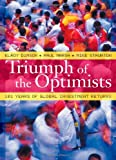 img - for Triumph of the Optimists: 101 Years of Global Investment Returns book / textbook / text book