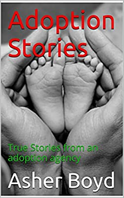Adoption Stories: True Stories from an adoption agency