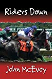img - for Riders Down: A Jack Doyle Mystery (Jack Doyle Series) book / textbook / text book
