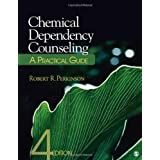 Chemical Dependency Counseling: A Practical Guide by Robert R. Perkinson  (Jun 17, 20