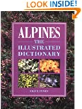 Alpines: An Illustrated Dictionary