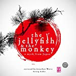 The Jellyfish and the Monkey: A Myth from Japan |  uncredited
