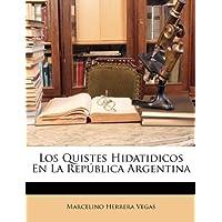 Los Quistes Hidatidicos En La Repblica Argentina
