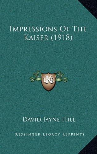 Impressions of the Kaiser (1918)