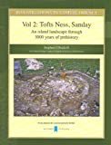 img - for Investigations in Sanday, Orkney:Vol 2:Tofts Ness, Sandnay, An Island Landscape Through Three Thousand Years of Prehistory (Investigations in Sanday Orkney) book / textbook / text book