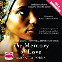 The Memory of Love (       UNABRIDGED) by Aminatta Forna Narrated by Kobna Holdbrook-Smith