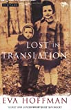 Lost in Translation (0749390700) by Eva Hoffman
