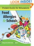 Food Allergies & Schools: Pocket Guide for Educators