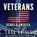Veterans: Rebuild America | Chad Grills