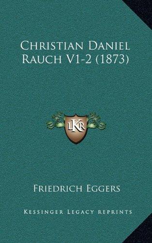 Christian Daniel Rauch V1-2 (1873)