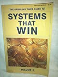 """""""Gambling Times"""" Guide to Systems That Win: v. 2: 002"""