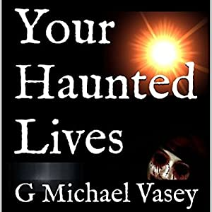 Your Haunted Lives Audiobook