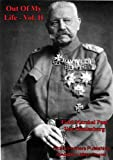 img - for Out Of My Life, by Marshal von Hindenburg. Vol. II book / textbook / text book