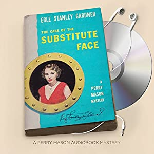 The Case of the Substitute Face Audiobook