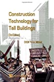 img - for Construction Technology For Tall Buildings 3rd edition by Michael Chew Yit Lin (2009) Paperback book / textbook / text book