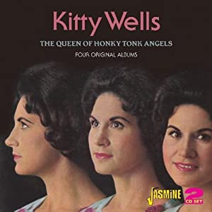 The Queen Of Honky Tonk Angels: Four Original Albums