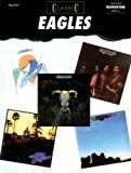 Eagles Classic Eagles: Authentic Guitar Tab