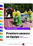 Premiers secours en quipe : Manuel stagiaire Niveau 2