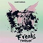 Freaks Forever (Sommerfugleserien)   Marie Duedahl