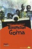 """Afficher """"Bienvenue à Goma"""""""