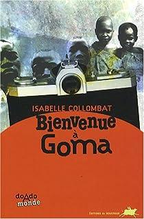 Bienvenue � Goma par Collombat