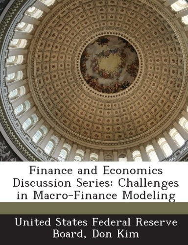 Finance and Economics Discussion Series: Challenges in Macro-Finance Modeling