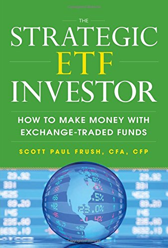 the-strategic-etf-investor-how-to-make-money-with-exchange-traded-funds