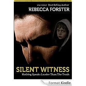 SILENT WITNESS (Thriller/legal thriller): A Josie Bates Thriller (The Witness Series Book 2) (English Edition)